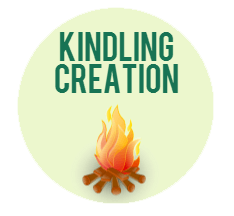 how to create kindling